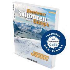 Skitouren Best of Europa